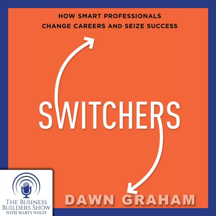 cover art for How Smart Professionals Change Careers and Seize Success