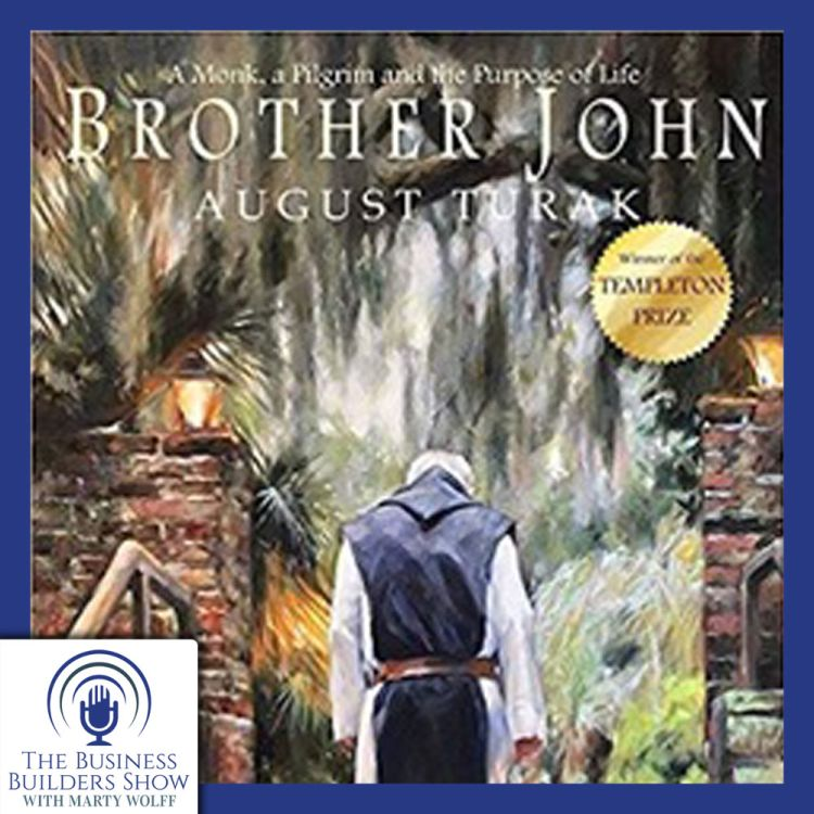 cover art for Business Secrets / Trappist Monks / Brother John, with August Turak