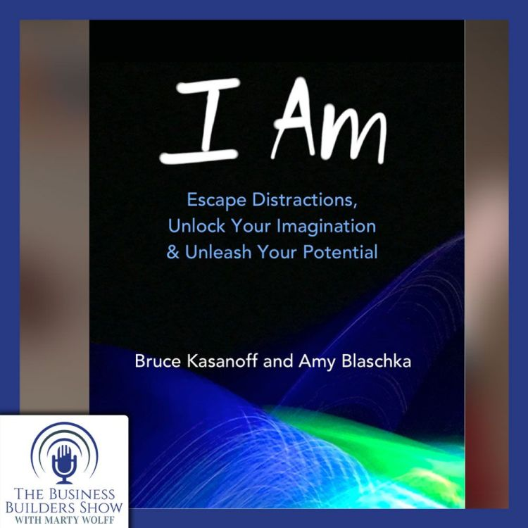 "cover art for Bruce Kasanoff and Amy Blaschka and ""I Am"""