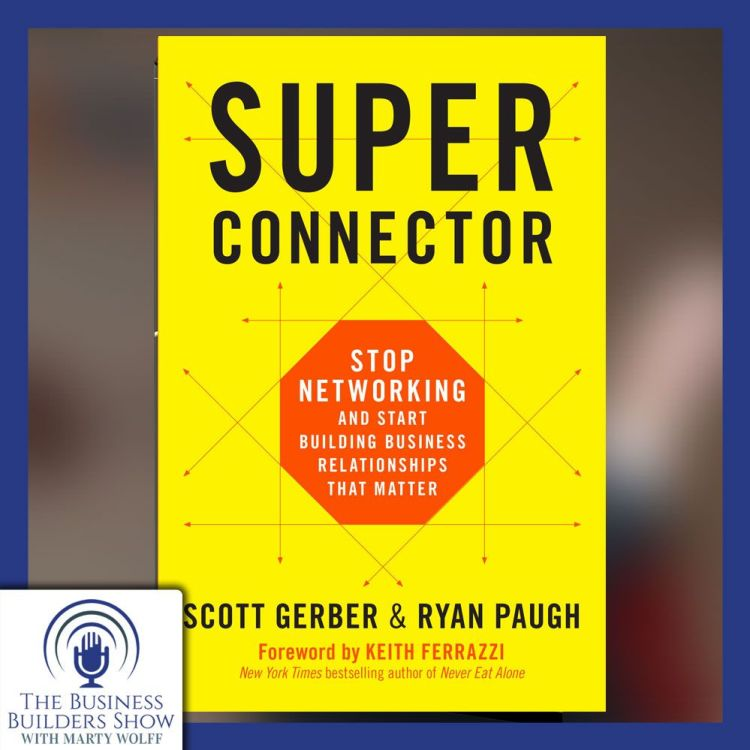 cover art for STOP Networking and.......with Scott Gerber