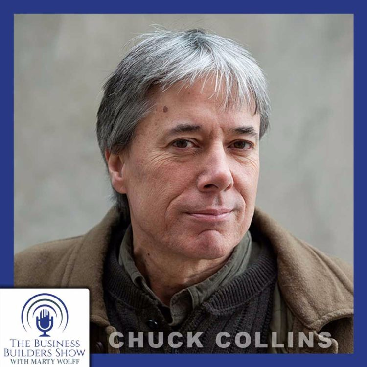 cover art for Chuck Collins Is Back. Inequality is Affecting Our Economy