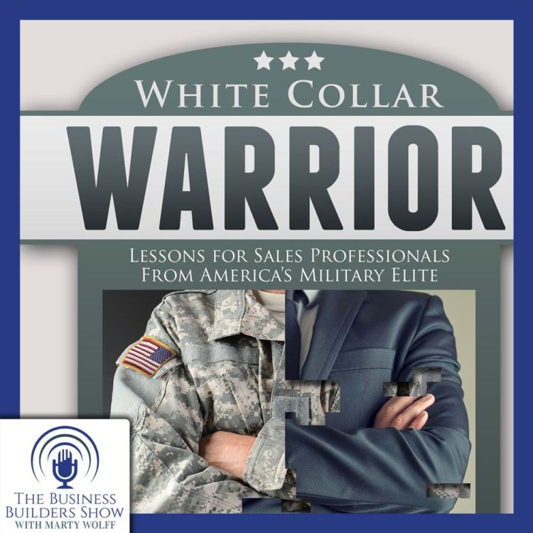 cover art for Lessons For Sales Pros From America's Military Elite