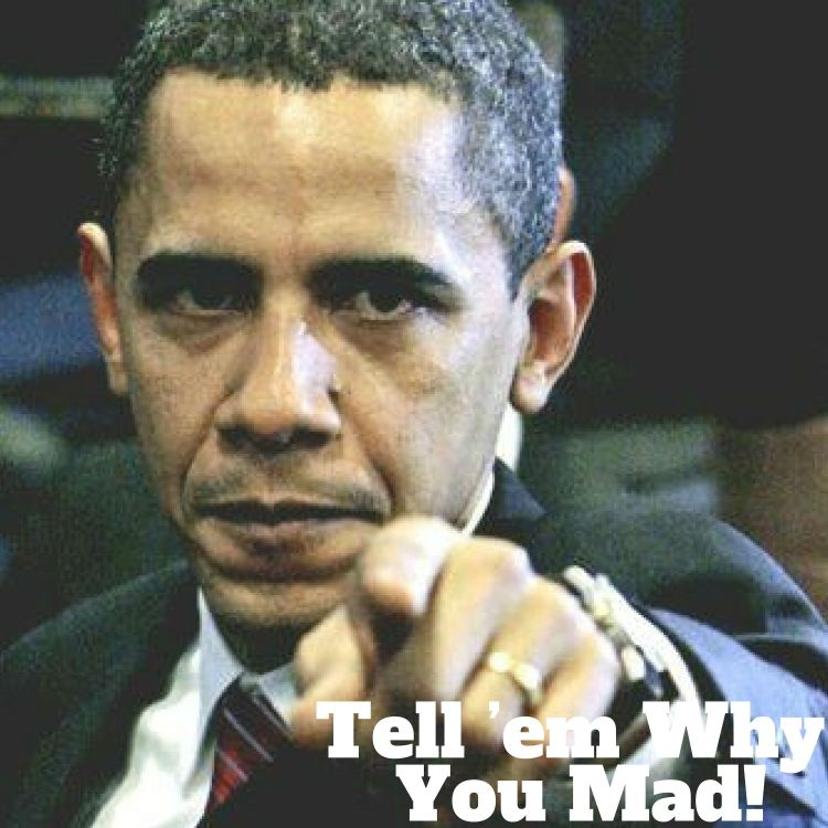 cover art for Phone tap, Tell 'em Why You Mad!