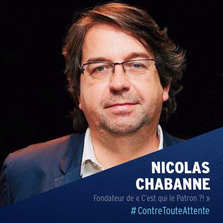 cover art for Nicolas Chabanne, fondateur de « C'est qui le Patron ?! »