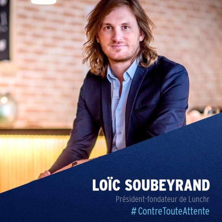 cover art for Loïc Soubeyrand, Président-Fondateur de Lunchr
