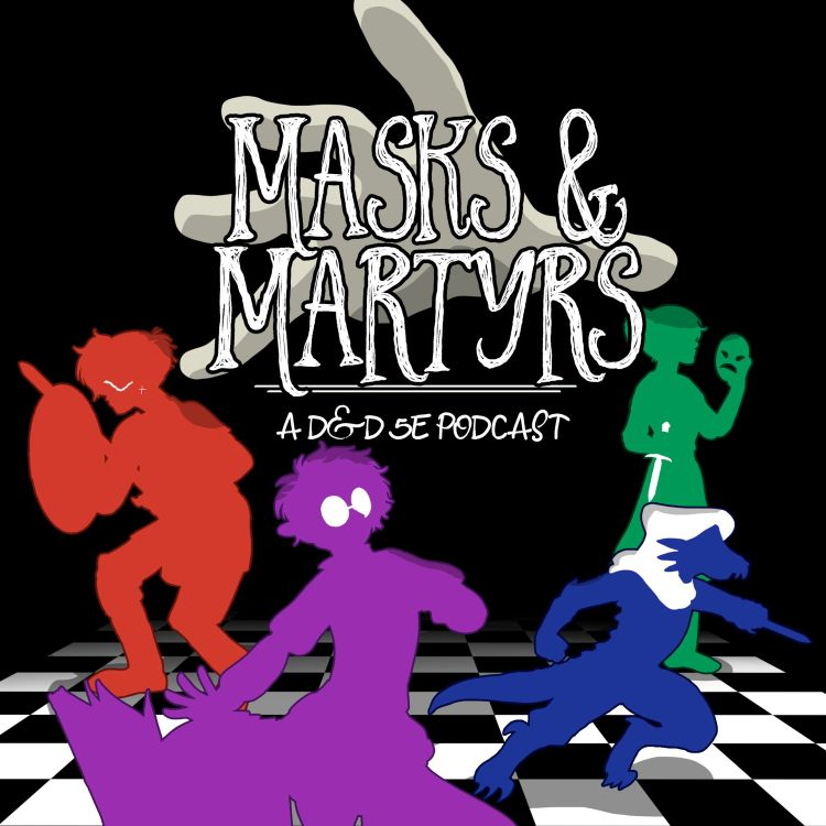 cover art for Episode 0 - Masks And Martyrs