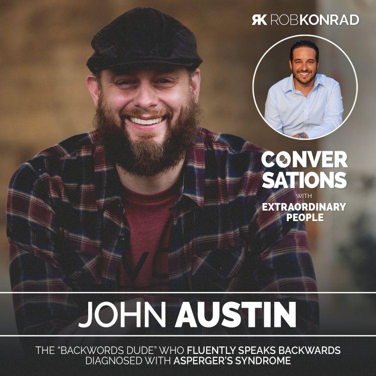 "cover art for 009. The ""Backwords Dude"" - An Autist With A Unique Talent: John Austin"