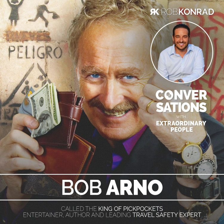 """cover art for 007 - """"King of Pickpockets"""" & Safety Expert: Bob Arno"""