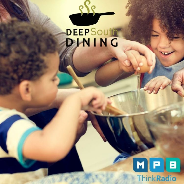 cover art for Deep South Dining: Kids and the Kitchen