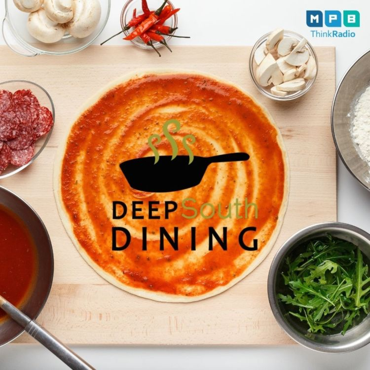 cover art for Deep South Dining | Mississippi Pizza Pie