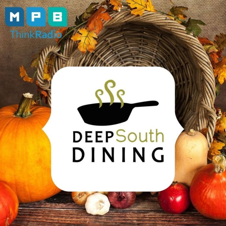 cover art for Deep South Dining | Thanksgiving Meal
