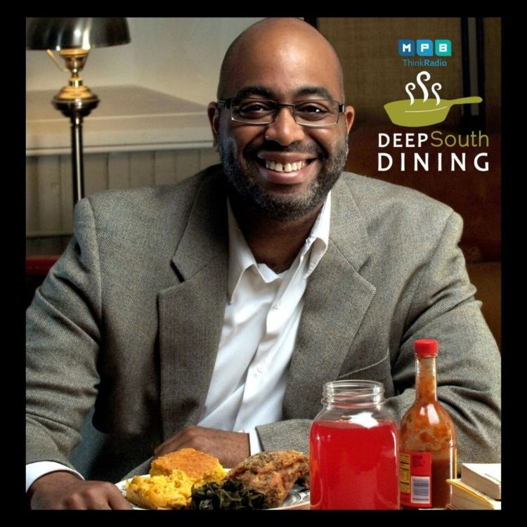 cover art for Deep South Dining: Soul Food w/ Adrian Miller
