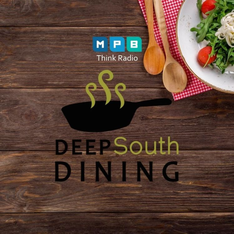cover art for Deep South Dining | A Pinch of This, A Dash of That