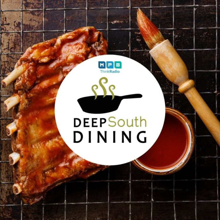 cover art for Deep South Dining | BBQ Sauce w/ Trudy Fisher