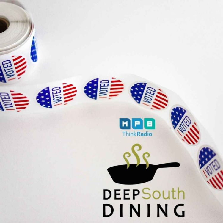 cover art for Deep South Dining | Election Eve
