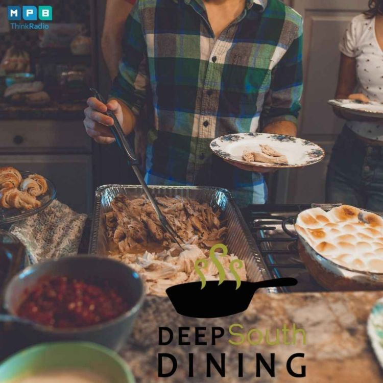 cover art for Deep South Dining | Thanksgiving Cometh