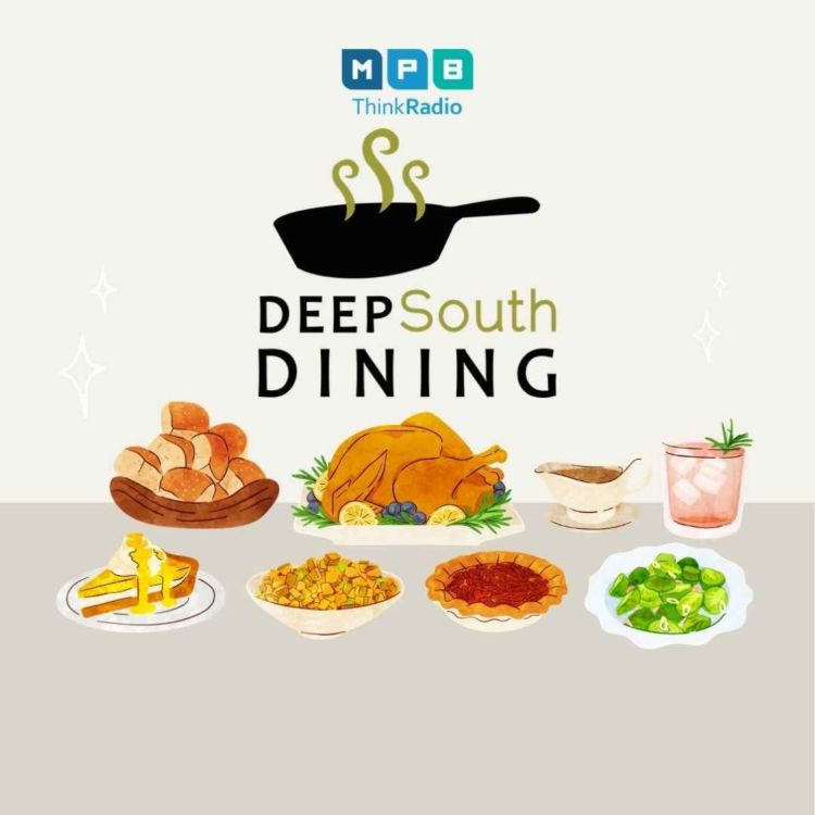 cover art for Deep South Dining | Holiday Look Back