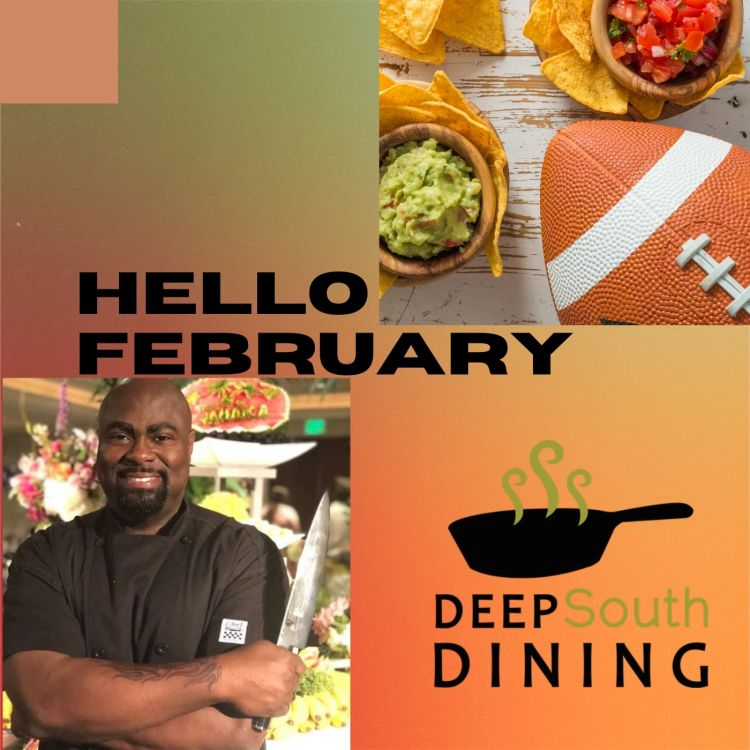 cover art for Deep South Dining | Hello February w/ Chef Godfrey Morgan
