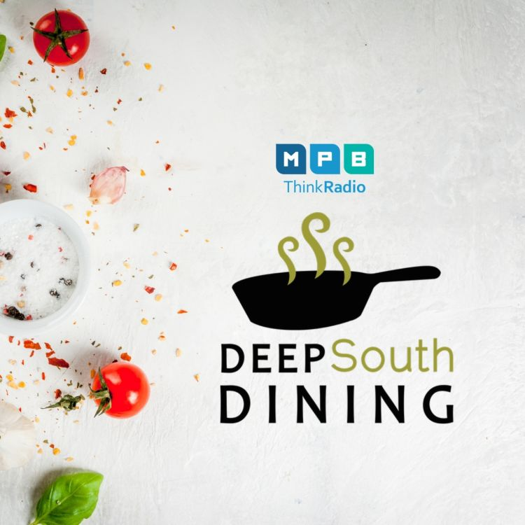 cover art for Deep South Dining | Community Is Key
