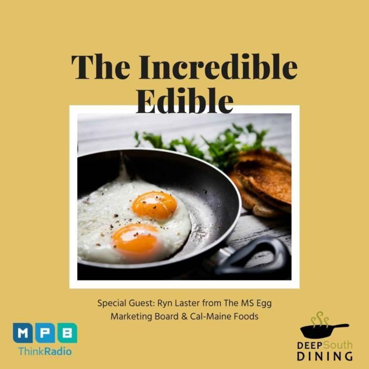 cover art for Deep South Dining | The Incredible Edible