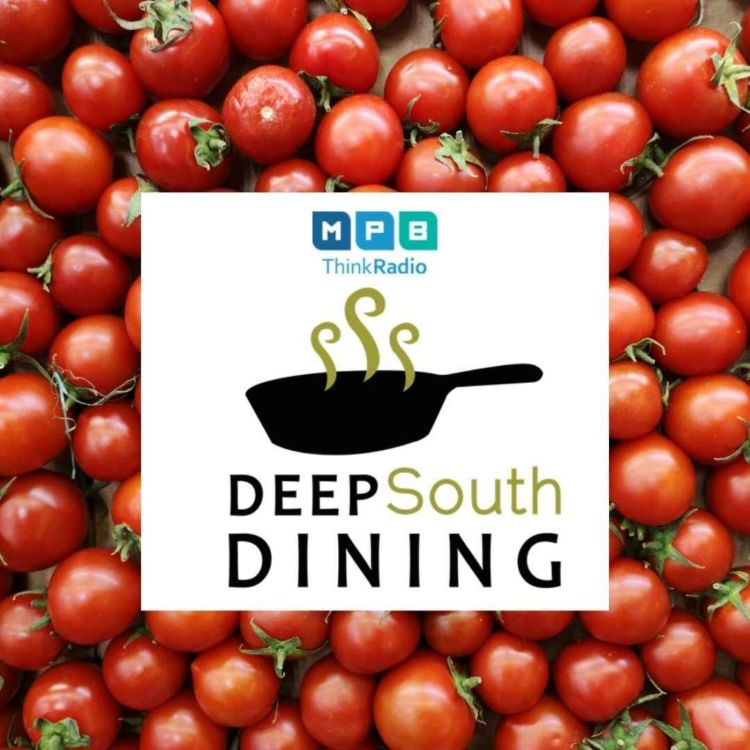 cover art for Deep South Dining   Tomatopalooza