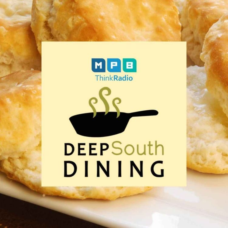 cover art for Deep South Dining | Fair Biscuits