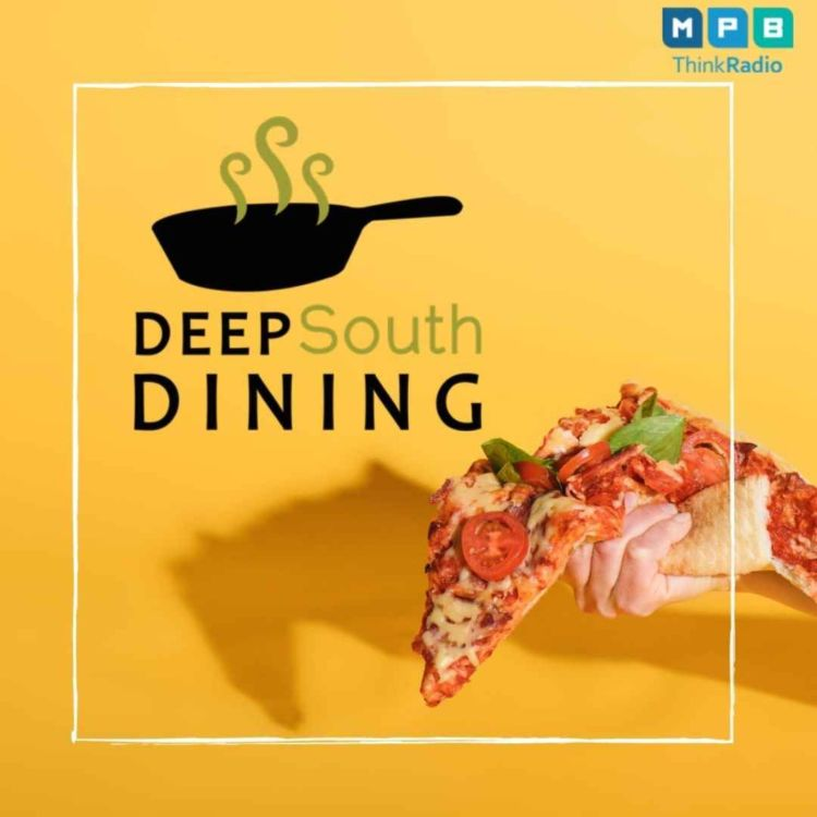 cover art for Deep South Dining   Pizza, Hush Puppies, and More
