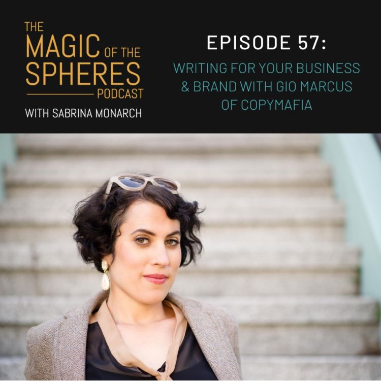 cover art for 57. Writing for your Business & Brand with Gio Marcus of CopyMafia