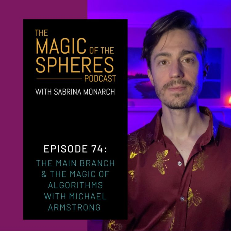 cover art for The Main Branch & the Magic of Algorithms with Michael Armstrong