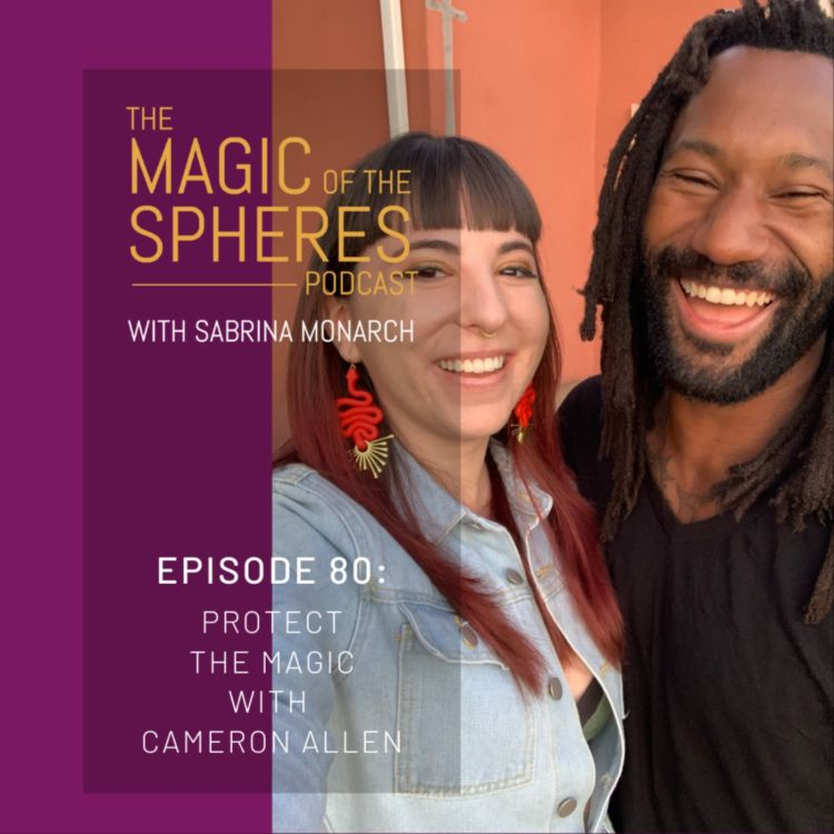 cover art for Protect the Magic with Cameron Allen