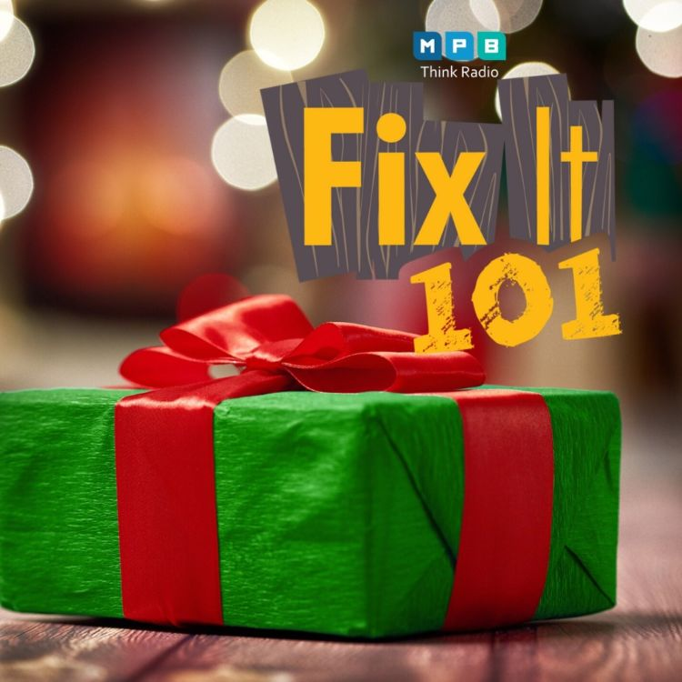 cover art for Fix It 101 | Tool Time & Winter Fixes