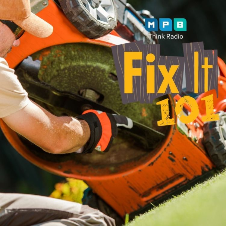 cover art for Fix It 101: Mower Power