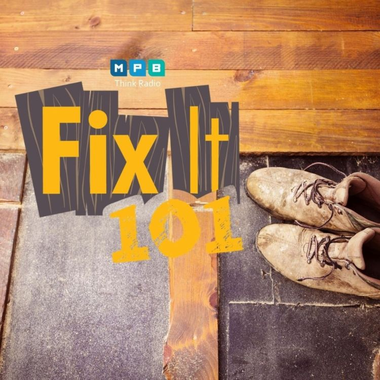 cover art for Fix It 101 | Old House, New Fixes