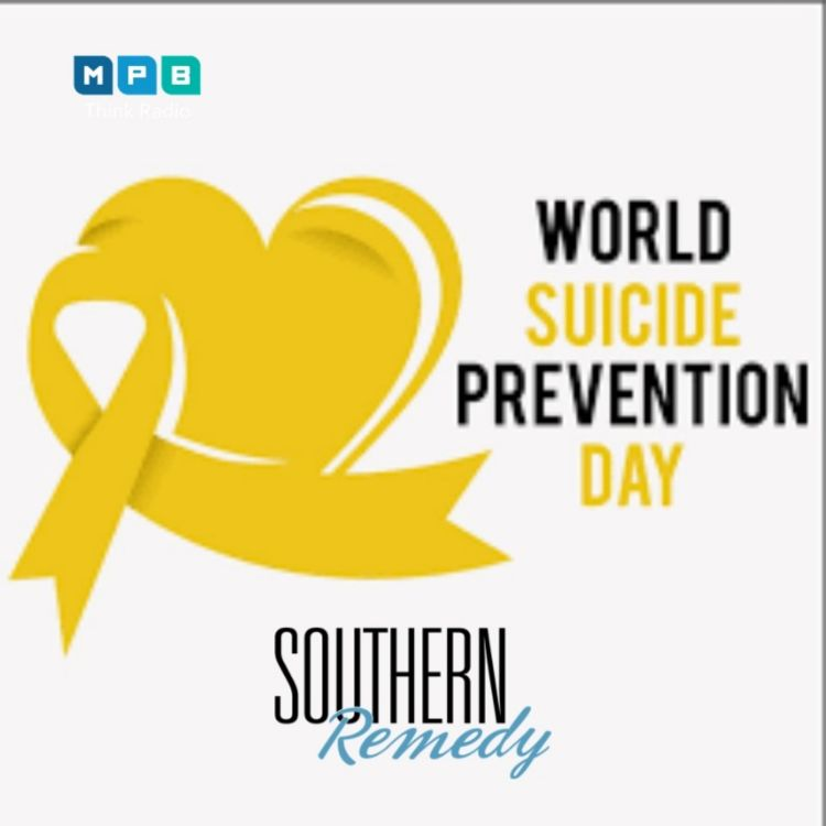 cover art for Southern Remedy Relatively Speaking | World Suicide Prevention Day