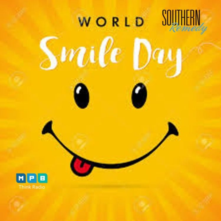 cover art for Southern Remedy | Relatively Speaking : World Smile Day