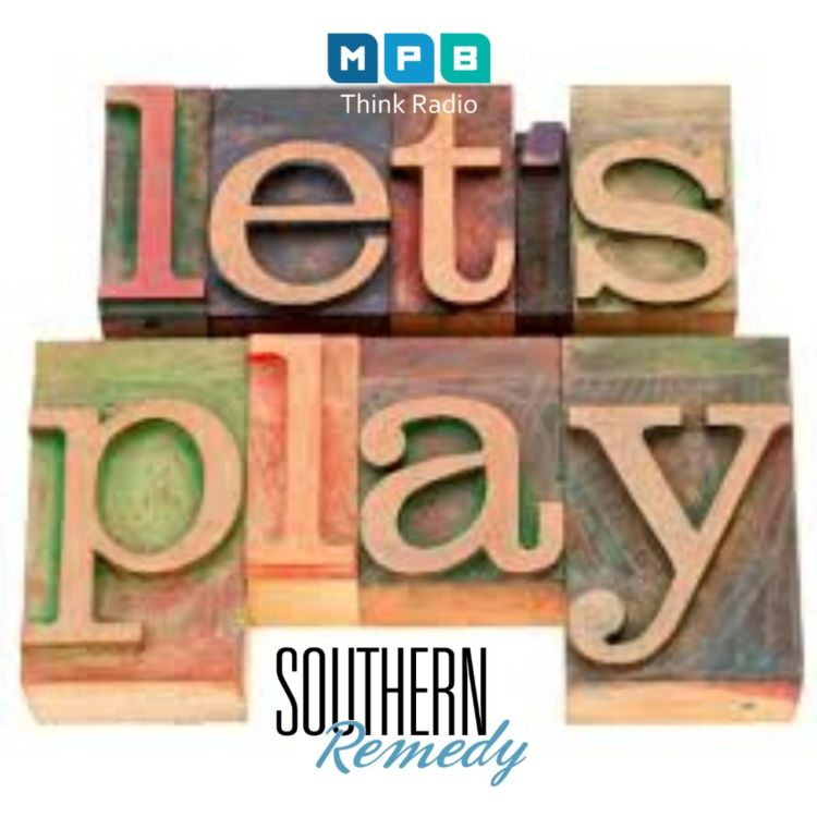 cover art for Southern Remedy Relatively Speaking | The Importance of Play