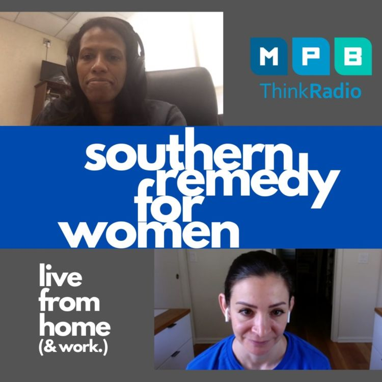 cover art for Southern Remedy For Women | COVID-19 talk with Dr. Joe Pressler