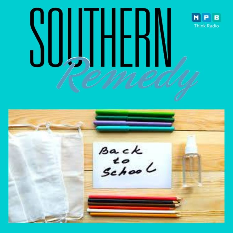 cover art for Southern Remedy Relatively Speaking | Covid 19 and School