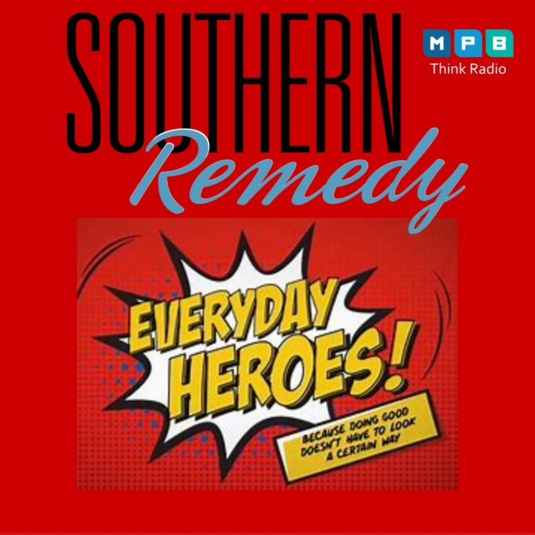 cover art for Southern Remedy Relatively Speaking   Heroes