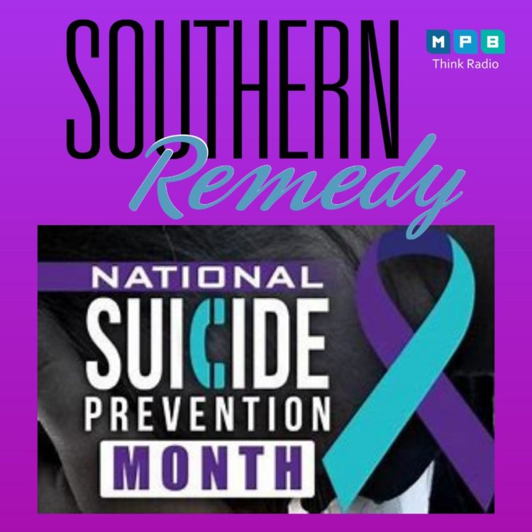 cover art for Southern Remedy Relatively Speaking | Suicide Prevention Awareness Month