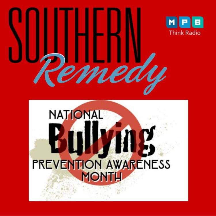 cover art for Southern Remedy Relatively Speaking | Nat'l Bullying Prevention Awareness Month