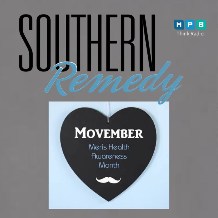 cover art for Southern Remedy Relatively Speaking | Men's Health Awareness