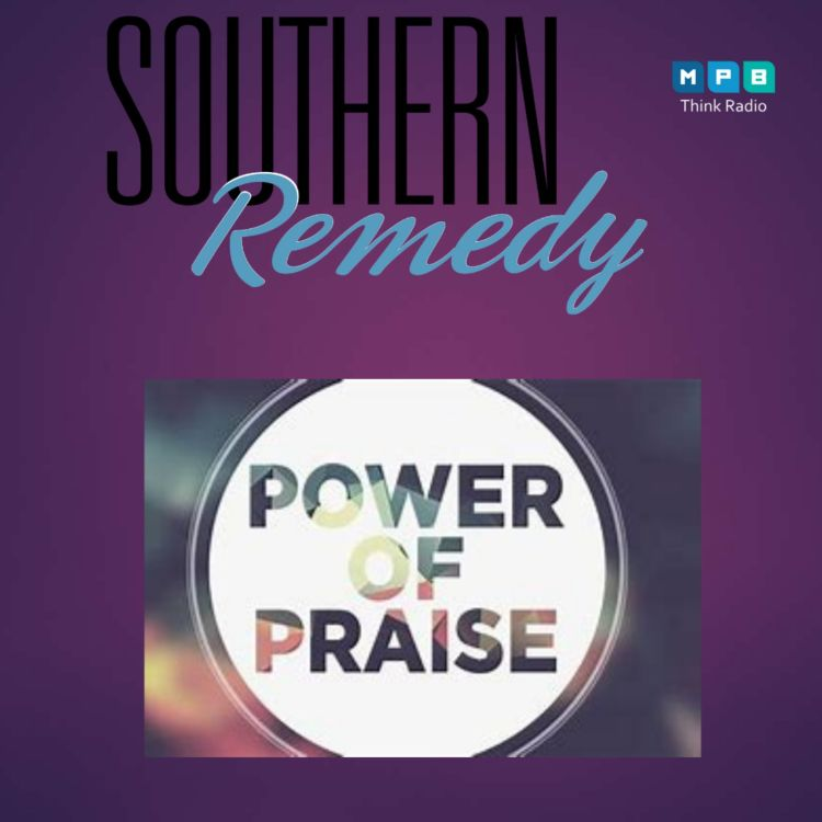 cover art for Southern Remedy Relatively Speaking  Praise, Too Much or Not Enough