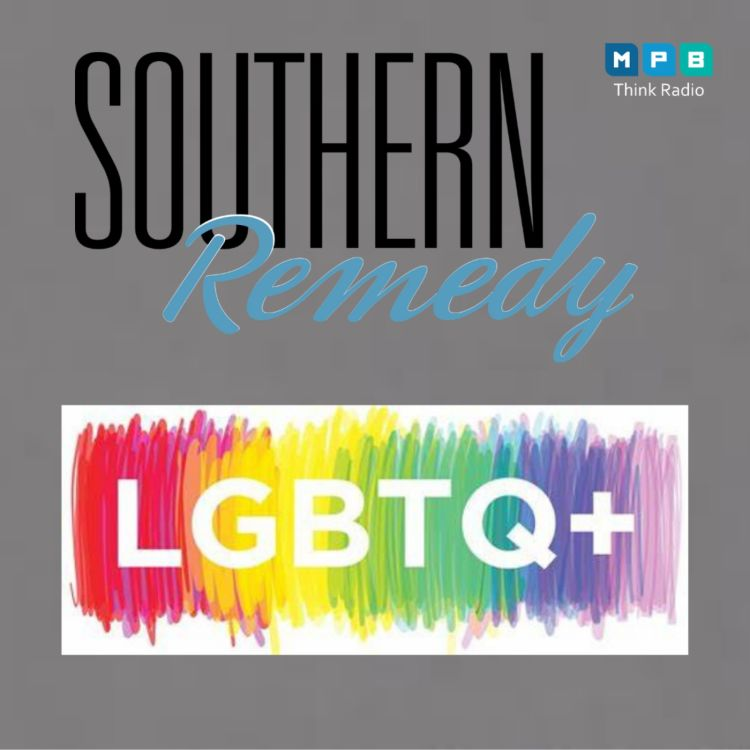 cover art for Southern Remedy Relatively Speaking   National Pride Month; LGBTQ