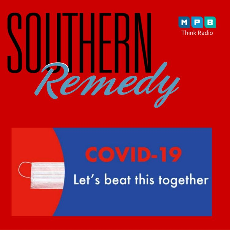 cover art for Southern Remedy Relatively Speaking w/ Dr. Susan Buttross  What Do We Need To Do To Beat This Pandemic