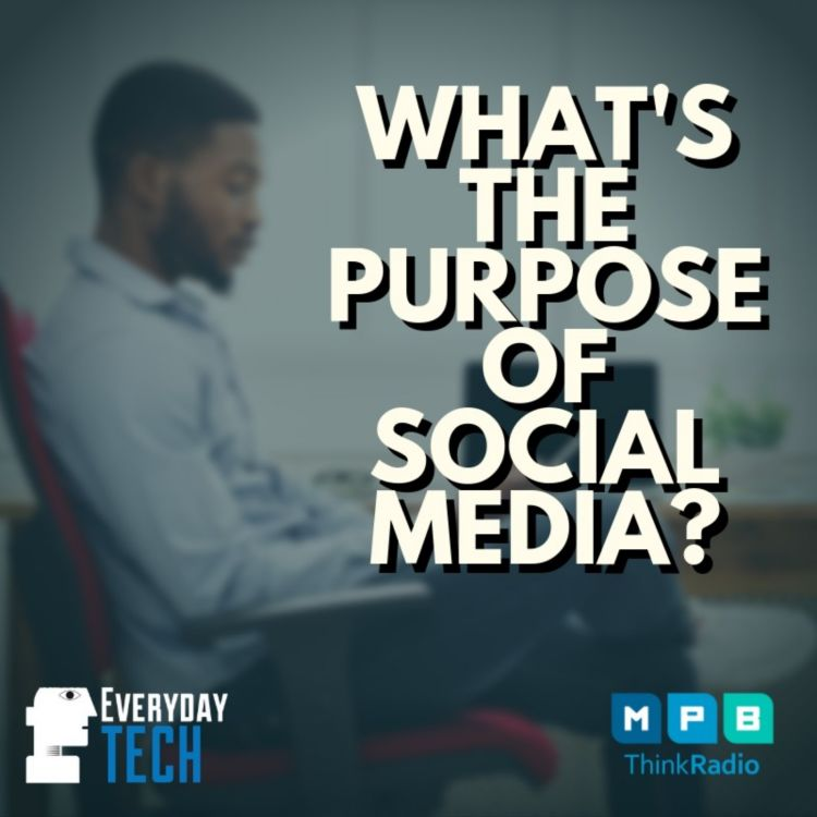 cover art for What's The Purpose of Social Media