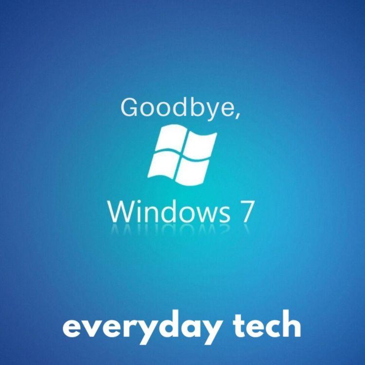 cover art for Goodbye, Windows 7