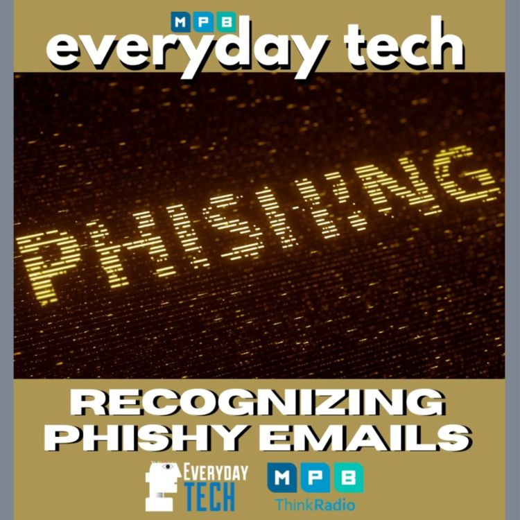 cover art for Recognizing Phishy Emails/Appreciating the Service Industry
