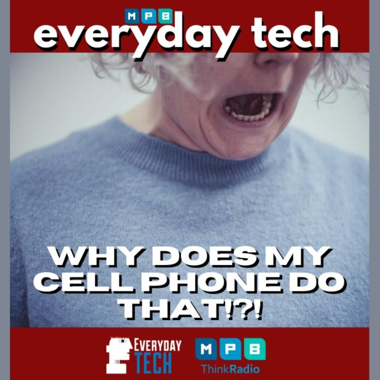 cover art for EVERYDAY TECH - Cell Phone Issues and Google, Amazon, Facebook, Apple anti-trust issues
