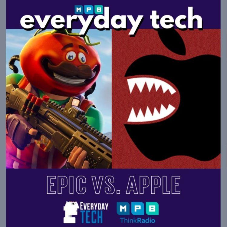 cover art for EVERYDAY TECH - Epic vs. Apple   Fortnite vs. iTunes